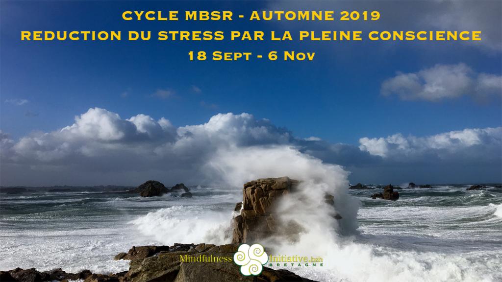 BREST CYCLE MBSR AUTOMNE 2019 - 18 SEPT-6NOV